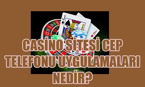 Casino sitesi cep telefonu uygulamaları, casino sitesi uygulamaları, Yabancı casino sitesi cep telefonu uygulamaları