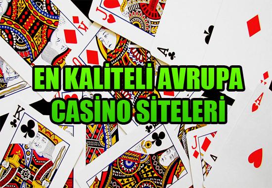 En kaliteli Avrupa casino siteleri, en iyi yabancı casino siteleri, Güvenilir Avrupa casino siteleri