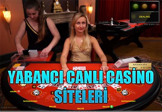 yabancı canlı casino siteleri, Yabancı casino siteleri, En güvenilir canlı casino siteleri