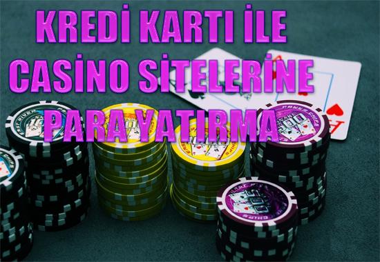 Kredi kartı ile casino sitelerine para yatırma, Kredi kartı ile casino sitelerine nasıl para yatırılır, Yabancı casino sitelerine kredi kartıyla para yatırma