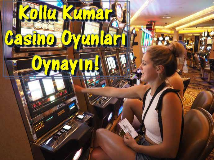 Kollu Kumar Makina Oyunları, Kollu Casino Makina Oyunları